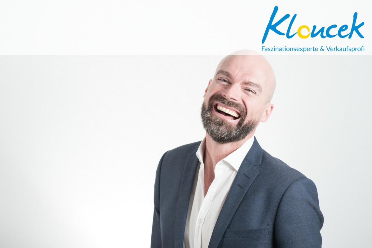 Lachen ist faszinierend und gibt Kraft - Kloucek verkaufsprofi Faszinationsexperte