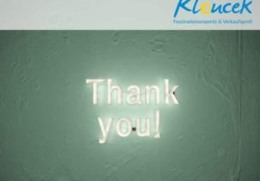 Erfolg beginnt mit Dankbarkeit. Kloucek - verkaufsprofi und Faszinationsexperte, Speaker, Autor